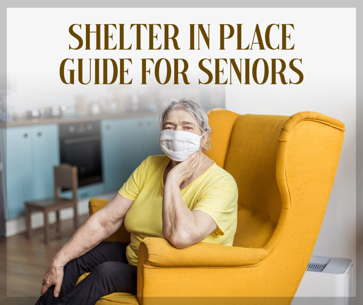 Shelter In Place Guide for Seniors